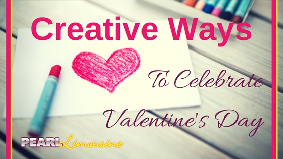 Creative Ways to Celebrate Valentine's Day